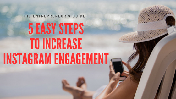 5 easy steps to increase instagram engagement